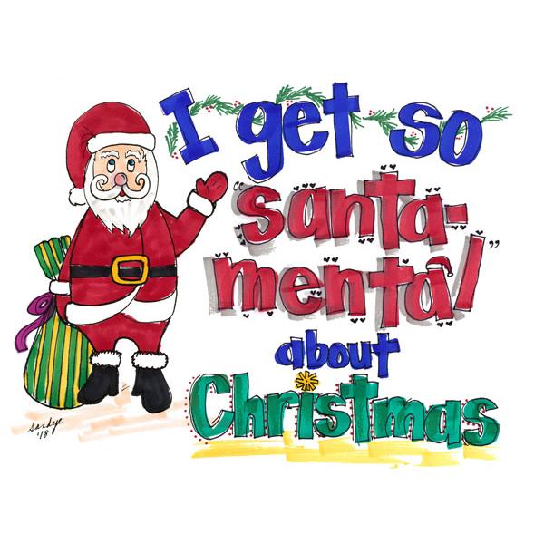 Christmas Notecard.I Get So Santa Mental About Christmas Notecard